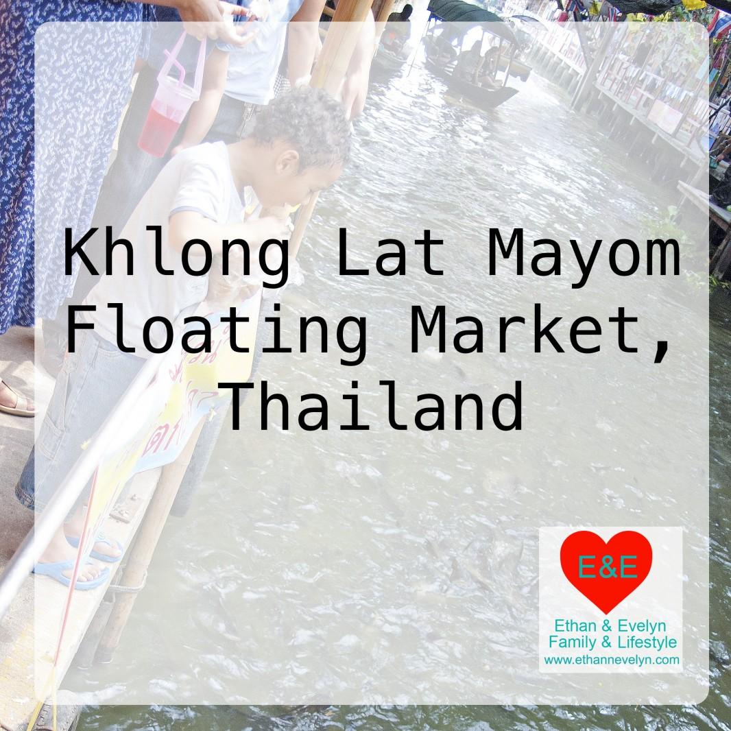 Khlong Lat Mayom Floating Market | Thailand