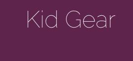 kid gear