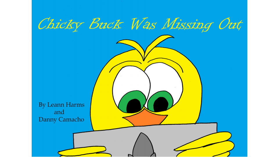 Chicky Buck Was Missing Out by by Leann Harms & Danny Camacho | Kindle Book Review