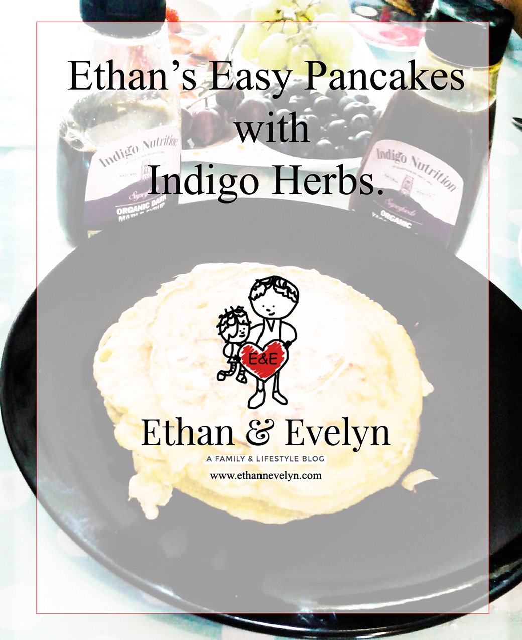 Ethan's Easy Pancakes with Indigo Herbs! Review & Giveaway
