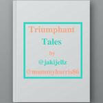 #TriumphantTales
