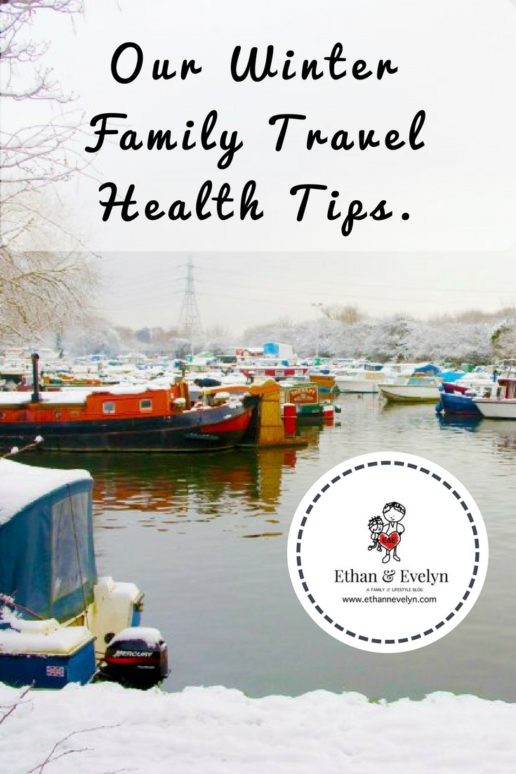 Our Winter Family Travel Health Tips.