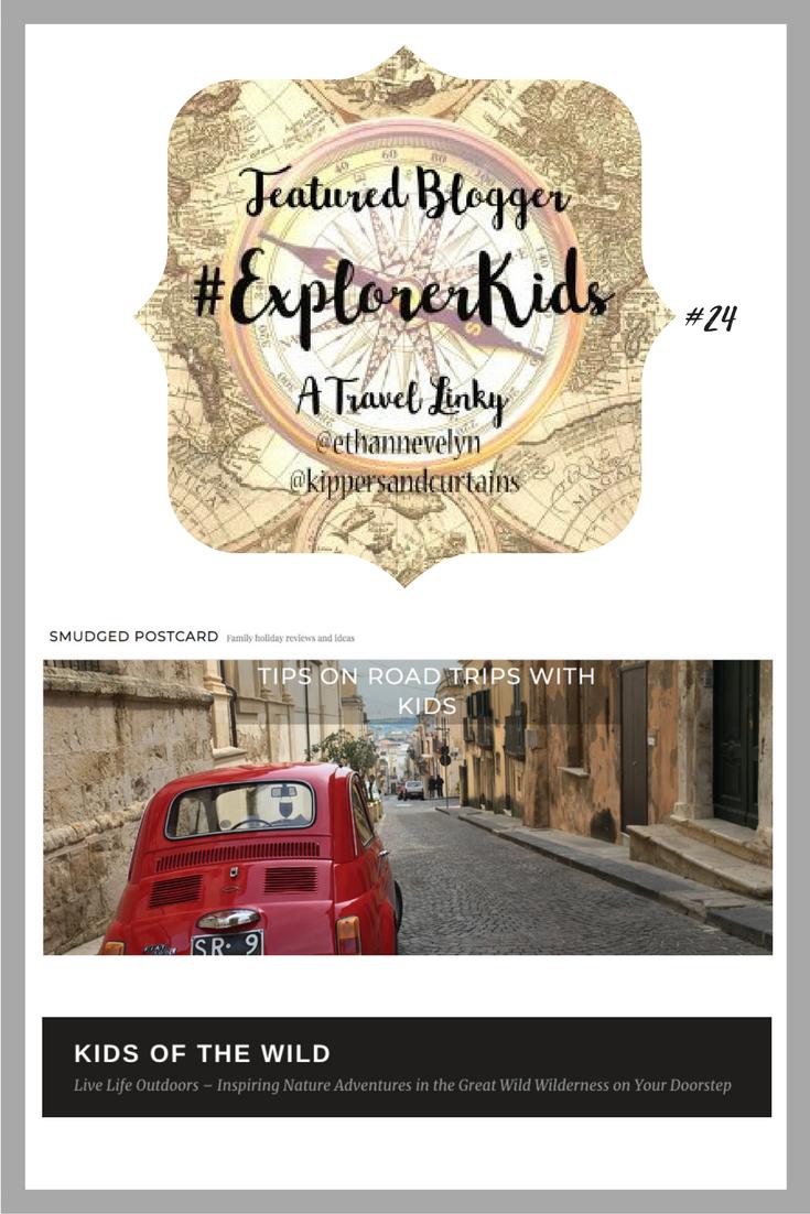 The #ExplorerKids Linky #24