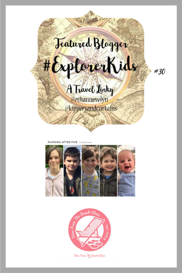 The #ExplorerKids Linky #30