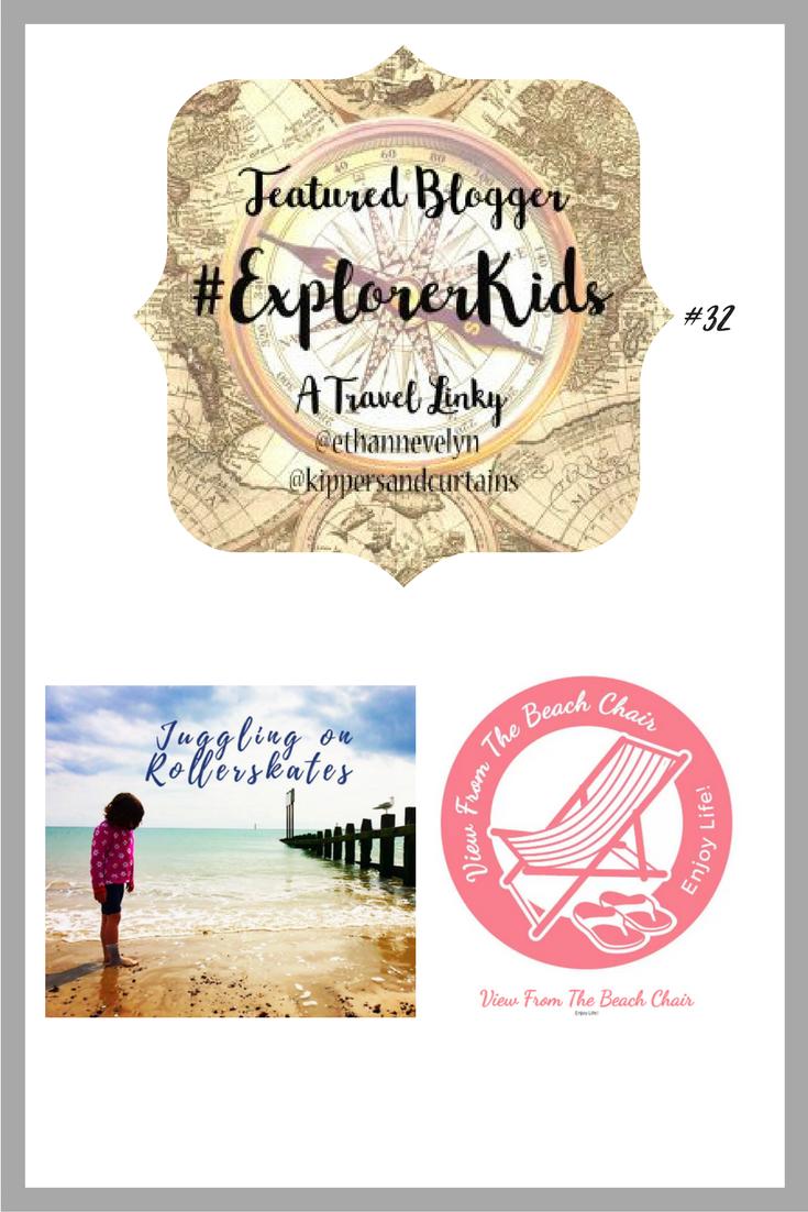 The #ExplorerKids Linky #32