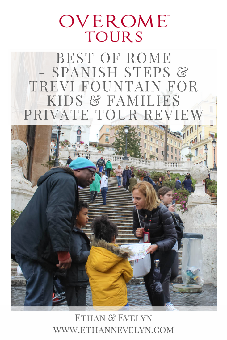 Overome BEST OF ROME - SPANISH STEPS & TREVI FOUNTAIN FOR KIDS & FAMILIES PRIVATE TOUR REVIEW