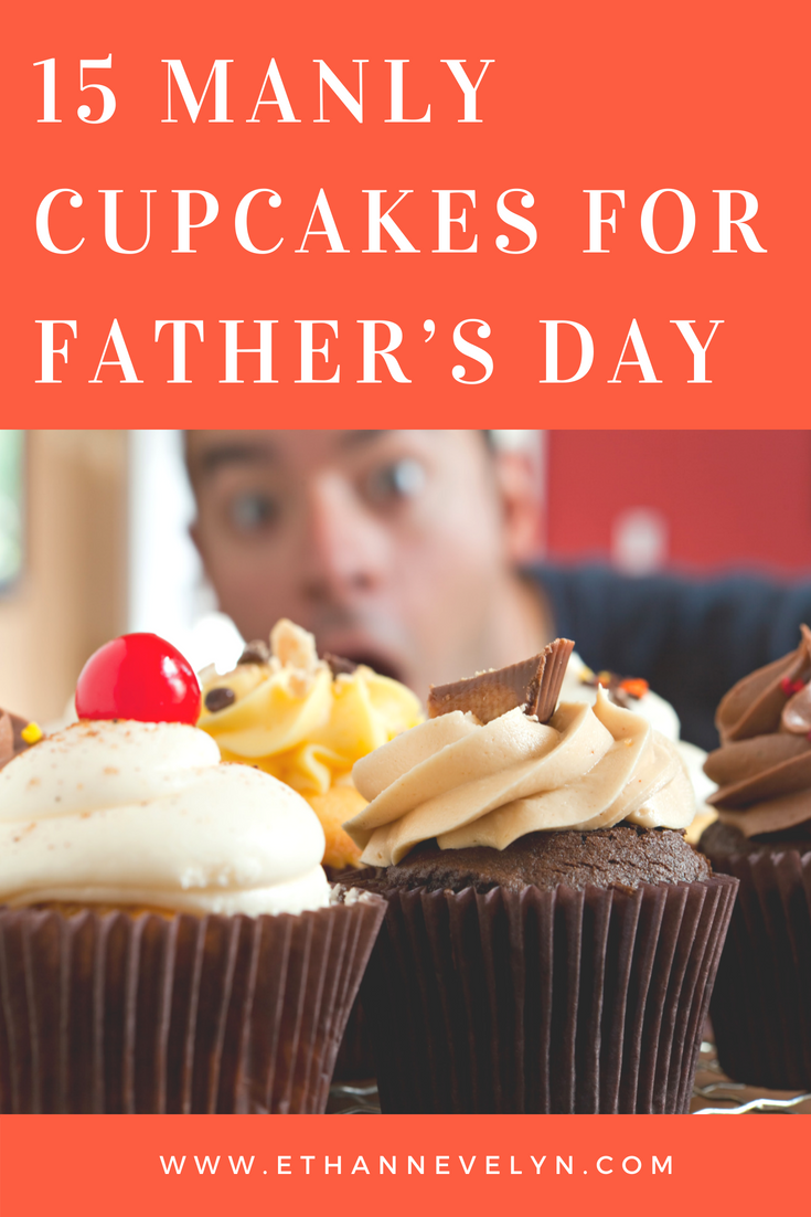 15 MANLY CUPCAKES FOR FATHER'S DAY